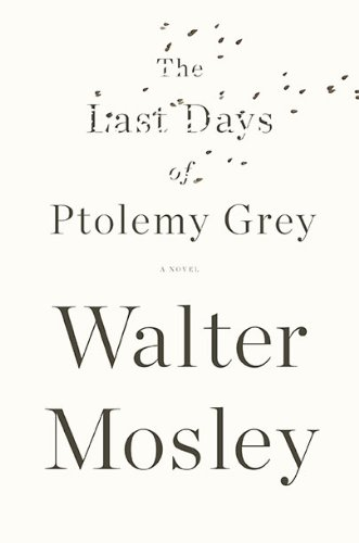 The Last Days of Ptolemy Grey 9781594487729