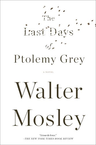 The Last Days of Ptolemy Grey 9781594485503
