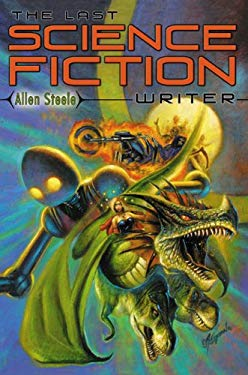 The Last Science Fiction Writer 9781596061521