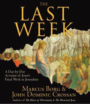 The Last Week 9781598870374