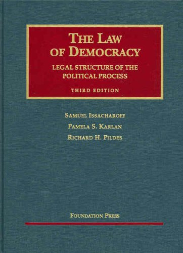 The Law of Democracy: Legal Structure of the Political Process 9781599411675