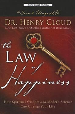 The Law of Happiness: How Spiritual Wisdom and Modern Science Can Change Your Life 9781594153839