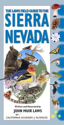 The Laws Field Guide to the Sierra Nevada 9781597140522