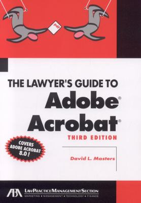 The Lawyer's Guide to Adobe Acrobat 9781590319789