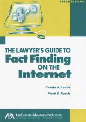 The Lawyer's Guide to Fact Finding on the Internet [With CDROM] 9781590316719