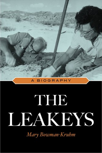 The Leakeys: A Biography 9781591027614