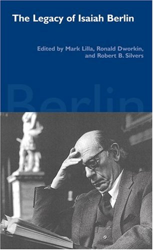 The Legacy of Isaiah Berlin 9781590170090