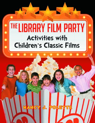 The Library Film Party: Activities with Children's Classic Films