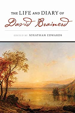 The Life and Diary of David Brainerd 9781598560534