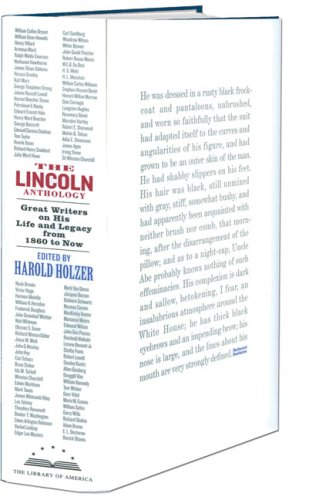 The Lincoln Anthology: Great Writers on His Life and Legacy from 1860 to Now 9781598530339