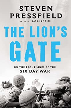 Lion's Gate : On the Front Lines of the Six Day War