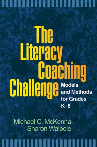 The Literacy Coaching Challenge: Models and Methods for Grades K-8 9781593857110