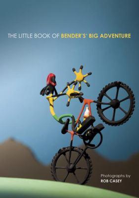 The Little Book of Bender's Big Adventures