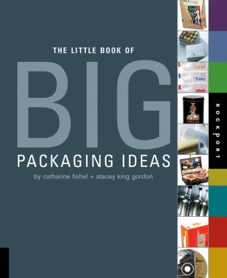 The Little Book of Big Packaging Ideas 9781592533534