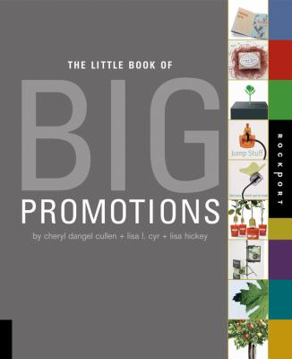 The Little Book of Big Promotions 9781592533558