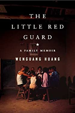 The Little Red Guard: A Family Memoir 9781594488290