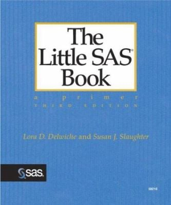 The Little SAS Book: A Primer 9781590473337