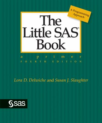 The Little SAS Book: A Primer 9781599947259