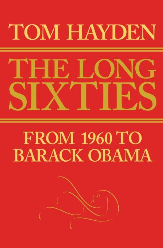 The Long Sixties: From 1960 to Barack Obama 9781594517402