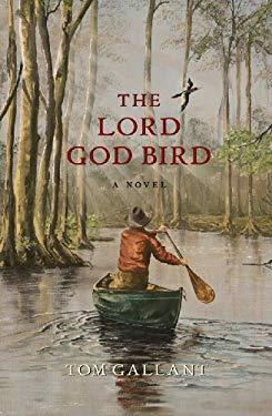 The Lord God Bird 9781593720476