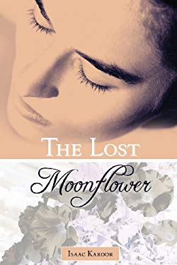 The Lost Moonflower 9781598862768