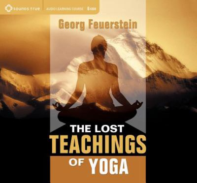 The Lost Teachings of Yoga 9781591790099