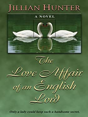 The Love Affair of an English Lord 9781597221016