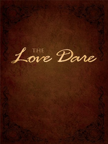 The Love Dare 9781594152979