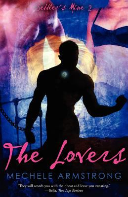 The Lovers: Settler's Mine 2 9781596328167