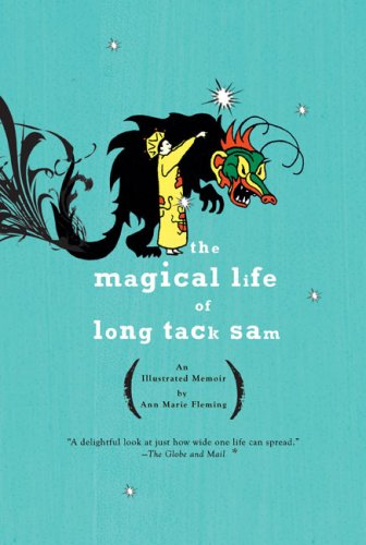 The Magical Life of Long Tack Sam 9781594482649