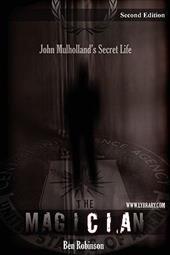The Magician: John Mulholland's Secret Life 7312018