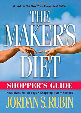 Makers Diet Shopper's Guide: Meal Plans for 40 Days - Shopping Lists - Recipes 9781591856214