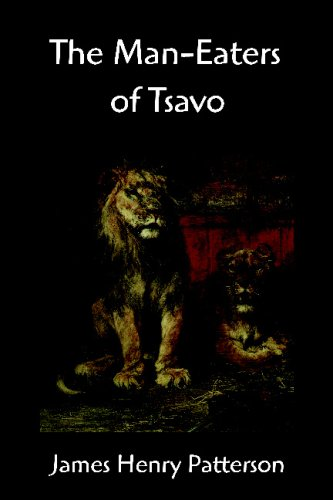 The Man-Eaters of Tsavo and Other East African Adventures 9781599869070