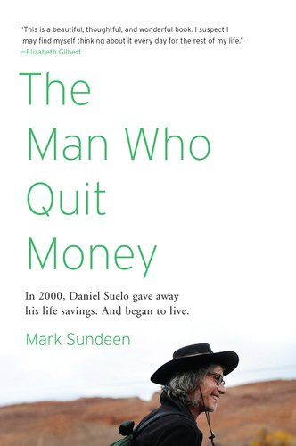 The Man Who Quit Money 9781594485695