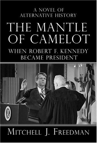 A Disturbance of Fate, the Presidency of Robert F. Kennedy 9781596873858
