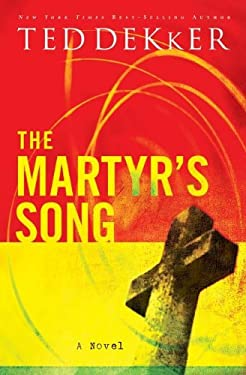 The Martyr's Song 9781595542946