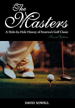 The Masters: A Hole-By-Hole History of America's Golf Classic 9781597971379
