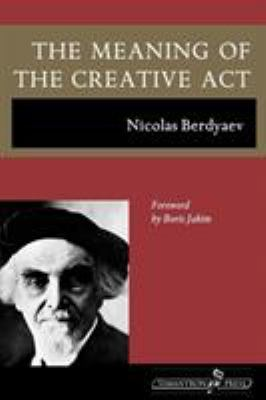 The Meaning of the Creative ACT 9781597312622