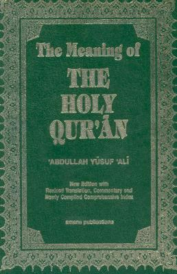 The Meaning of the Holy Qu'ran 9781590080269
