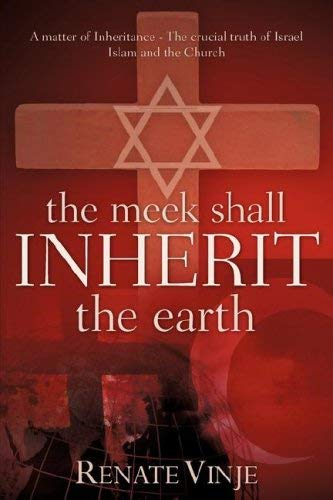 The Meek Shall Inherit the Earth 9781597815567