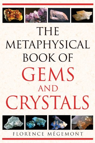The Metaphysical Book of Gems and Crystals 9781594772146