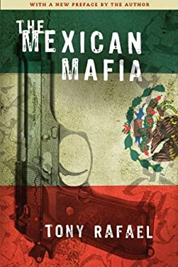 The Mexican Mafia 9781594032523