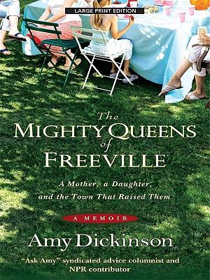 The Mighty Queens of Freeville: A Mother, a Daughter, and the Town That Raised Them 9781594133954