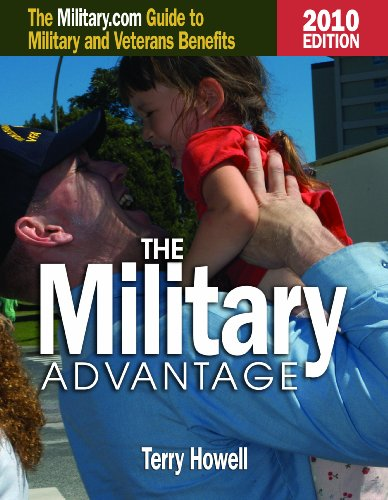 The Military Advantage: The Military.com Guide to Military and Veterans Benefits 9781591145288