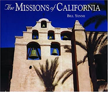 The Missions of California 9781592233199