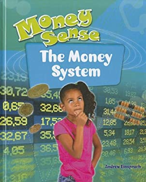 The Money System 9781599204291