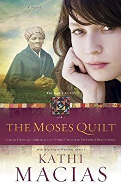 The Moses Quilt 9781596693586