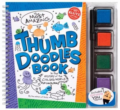 The Most Amazing Thumb Doodles Book in the History of the Civilized World [With Pen and 4 Colored Ink Pads] 9781591745907