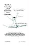 The Most Frequently Asked Questions about Gymnastics