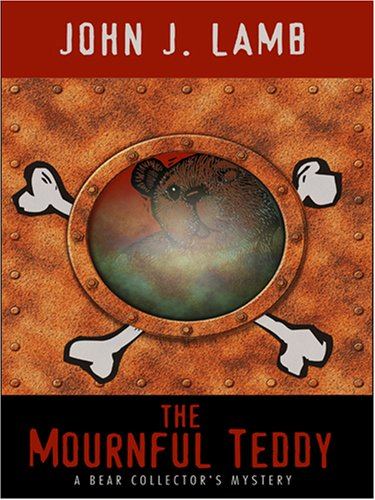 The Mournful Teddy: A Bear Collector's Mystery 9781597224291